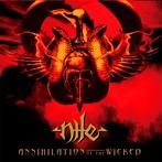 nile/アナイアレイション・オブ・ザ・ウィケッド(アルバム)