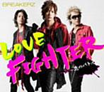 BREAKERZ/LOVE FIGHTER~恋のバトル~(シングル)