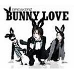 BREAKERZ/BUNNY LOVE/REAL LOVE 2010(シングル)