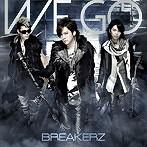 WE GO/BREAKERZ(シングル)