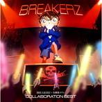 BREAKERZ/BREAKERZ×名探偵コナン COLLABORATION BEST(アルバム)