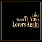 Ti Amo/Lovers Again~ラブバラード・コレクション α波オルゴール(アルバム)