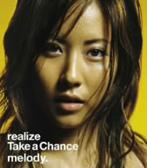 melody./realize/Take a Chance(シングル)