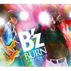 B'z/BURN-フメツノフェイス-(シングル)