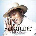 Roxanne Le Grand Amour 古澤巌(VN)(アルバム)