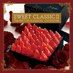 SWEET CLASSIC 2~THE BEST OF CLASSICAL CROSSOVER(アルバム)