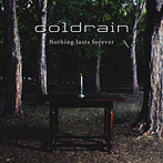 coldrain/Nothing lasts forever(アルバム)