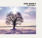 ZARD/ZARD BLEND 2 ~LEAF & SNOW~(アルバム)