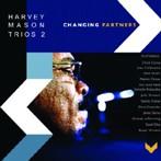 ハーヴィー・メイソン・トリオズ2/チェンジング・パートナーズ(アルバム)
