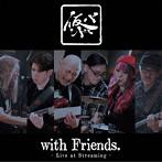 仮BAND/仮BAND with Friends~Live at Streaming~(UHQCD)(アルバム)