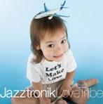 Jazztronik/Love Tribe(アルバム)