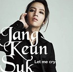 チャン・グンソク/Let me cry