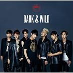 防弾少年団/DARK&WILD(アルバム)