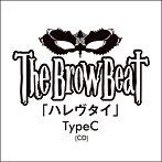 The Brow Beat/ハレヴタイ(Type C)(シングル)