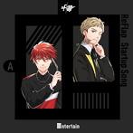 「ReFlap」Startup Song~Entertain(隼弥&麗司ver.)(アルバム)
