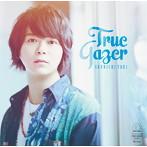True Gazer/土岐隼一(アルバム)
