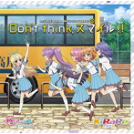 「Re:ステージ!ドリームデイズ♪」SONG SERIES(1)~Don't think,スマイル!!/KiRaRe(シングル)
