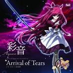 「11eyes」オープニングテーマ~Arrival of Tears/彩音(シングル)