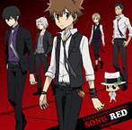 「家庭教師ヒットマンREBORN!」キャラクターアルバム SONG'RED'~famiglia(ファミーリャ)~(アルバム)