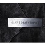 GLAY/[DEATHTOPIA](シングル)