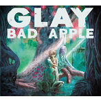 GLAY/BAD APPLE(シングル)
