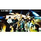 GLAY/ONE LOVE Anthology(アルバム)