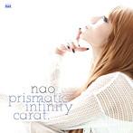 prismatic infinity carat./Nao(アルバム)