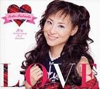 松田聖子/LOVE~Seiko Matsuda 20th Anniversary Best Selection~(アルバム)