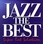 ジャズ・ザ・ベスト・スーパー・ベスト・セレクション(アルバム)
