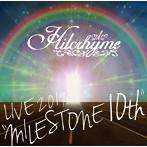Hilcrhyme/Hilcrhyme LIVE 2019 'MILESTONE 10th'(アルバム)