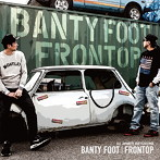 BANTY FOOT/FRONTOP(アルバム)