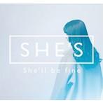 SHE'S/She'll be fine(アルバム)