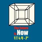 ストレイテナー/The Future Is Now/タイムリープ(シングル)