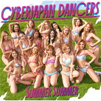 CYBERJAPAN DANCERS/Summer Summer
