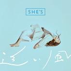 SHE'S/追い風(シングル)