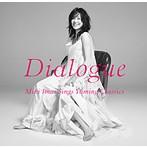 今井美樹/Dialogue-Miki Imai Sings Yuming Classics-(アルバム)