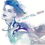 MIYAVI/NO SLEEP TILL TOKYO(アルバム)