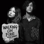 GLIM SPANKY/Walking On Fire(アルバム)