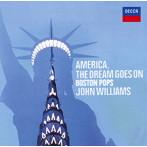アメリカ・ザ・ビューティフル,聖者の行進~アメリカ,ザ・ドリーム・ゴーズ・オン J.ウィリアムズ/ボストン・ポップス(SHM-CD)(アルバム)