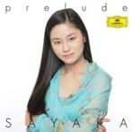 prelude-SAYAKA 庄司紗矢香(VN)ゴラン(P)他(アルバム)