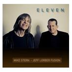 ジェフ・ローバー・フュージョン/マイク・スターン/イレヴン(SHM-CD)(アルバム)