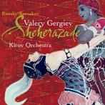 リムスキー=コルサコフ;交響組曲「シェエラザード」/ボロディン;交響詩「中央アジアの草原にて」 他 ゲルギエフ/キーロフ歌劇場o. 他(アルバム)