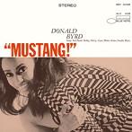 ドナルド・バード/ムスタング![+2](SHM-CD)(アルバム)
