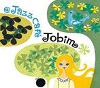 @Jazz Cafe Jobim(アルバム)