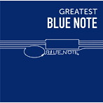 GREATEST BLUE NOTE(アルバム)