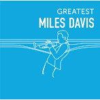 マイルス・デイヴィス/GREATEST MILES DAVIS(アルバム)