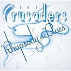 クルセイダーズ/ラプソディ&ブルース(SHM-CD)(アルバム)