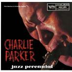 チャーリー・パーカー/ジャズ・パレニアル(UHQCD)(アルバム)
