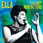 エラ・フィッツジェラルド/エラ~ザ・ロスト・ベルリン・テープ(SHM-CD)(アルバム)