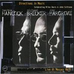 ハービー・ハンコック/マイケル・ブレッカー/ロイ・ハーグローヴ/ディレクションズ・イン・ミュージック~マイルス&コルトレーン・トリビュート(初回限定盤)(SHM-CD)(アルバム)